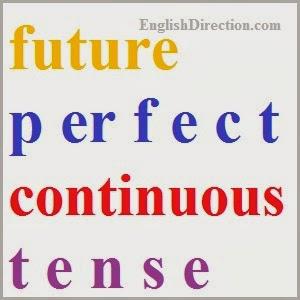Future Perfect Continuous Tense: Pengertian, Rumus dan Contoh