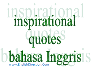 Kumpulan Inspirational Quotes: Cara Belajar Bahasa Inggris